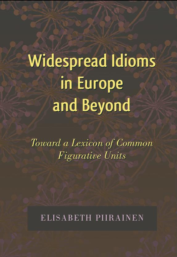 Piirainen-Widespread_Idioms_in_Europe_and_beyond